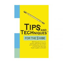 Tips and Techniques for the Z-Vibe